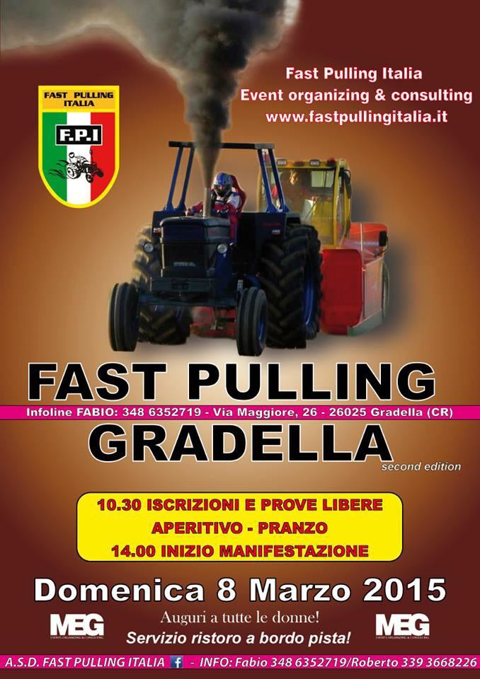 2° FAST PULLING GRADELLA (CR) - Domenica 8 Marzo 2015 // A.S.D. FAST PULLING ITALIA Event organizing & consulting