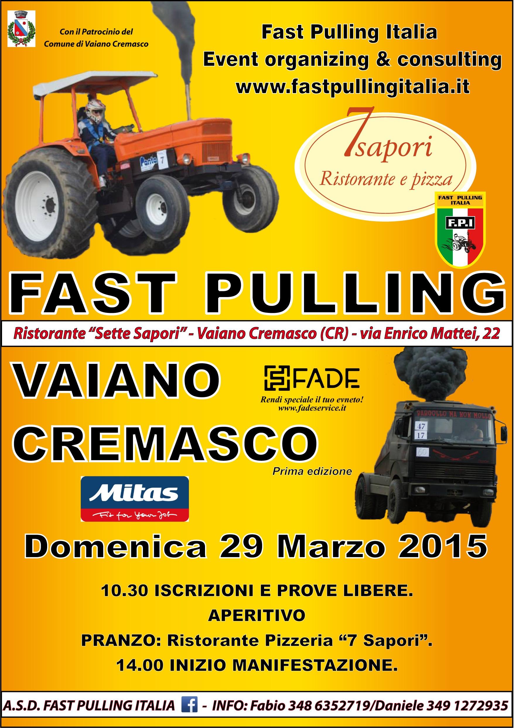 """1° Fast Pulling Vaiano Cremasco - Domenica 29 Marzo 2015 - Ristorante pizzeria """"7 Sapori"""""""