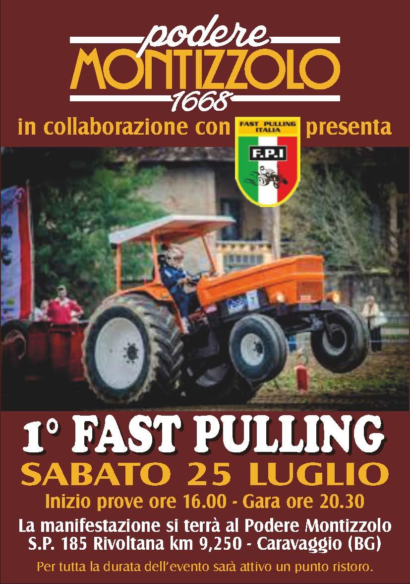 1° Fast Pulling MONTIZZOLO // Caravaggio (BS) // Sabato 25 Luglio 2015 - NOTTURNA